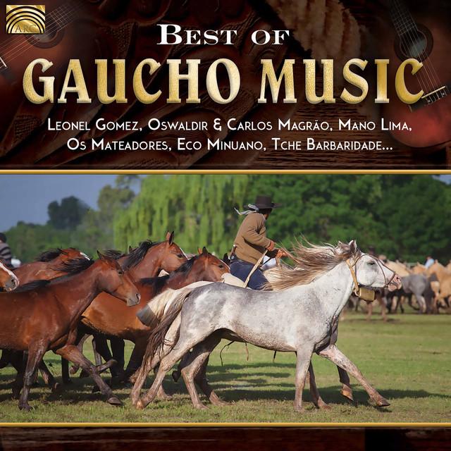 Best of Gaucho Music