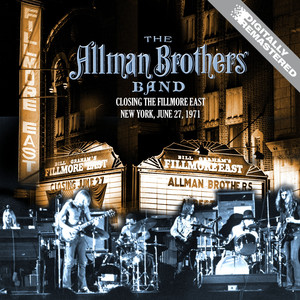 Closing The Fillmore East - New York, June 27, 1971 (Remastered) [Live FM Radio Broadcast Concert In Superb Fidelity] Albumcover