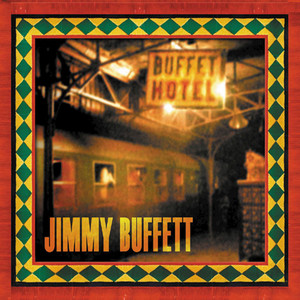Buffet Hotel - Jimmy Buffett