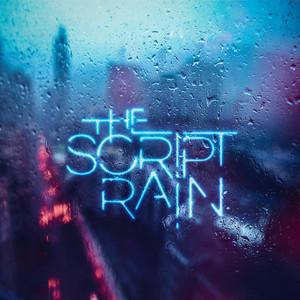 Rain - The Script