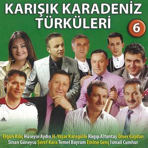 Karışık Karadeniz Türküleri - 6 Albümü