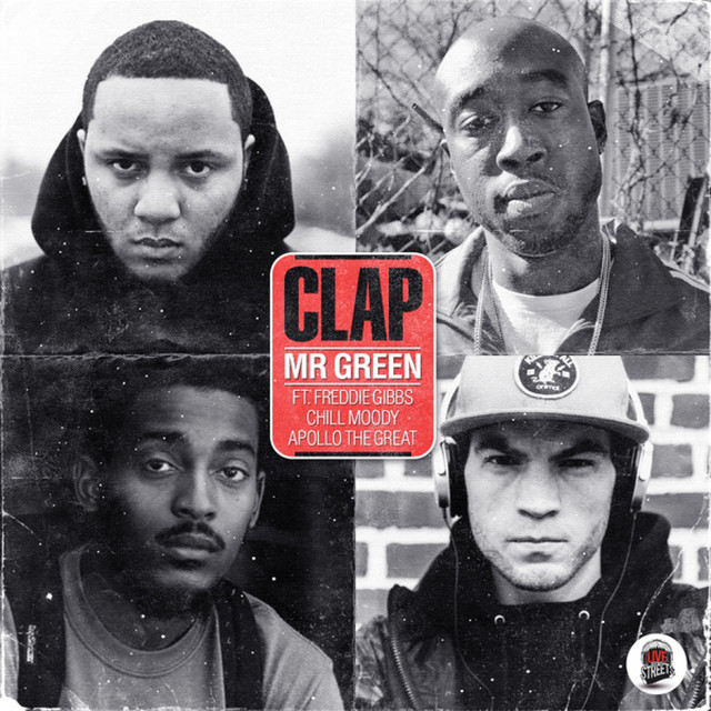 Clap (feat. Freddie Gibbs, Chill Moody & Apollo The Great) - Single