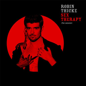 Sex Therapy: The Session - Robin Thicke