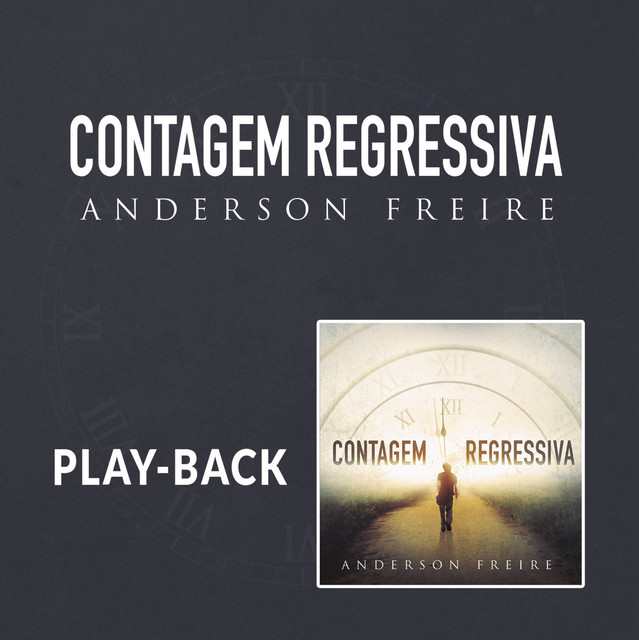 Album cover for Contagem Regressiva (Playback) by Anderson Freire