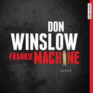 Frankie Machine Audiobook