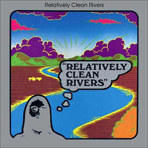 Album cover for Relatively Clean Rivers by Relatively Clean Rivers