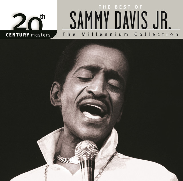 20th Century Masters: The Millennium Collection: The Best of Sammy Davis, Jr.
