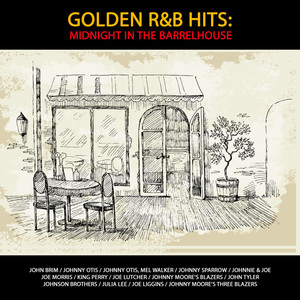 Golden R&B Hits: Midnight in the Barrelhouse