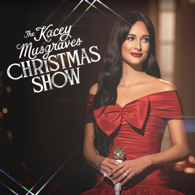 Album cover for The Kacey Musgraves Christmas Show by Kacey Musgraves