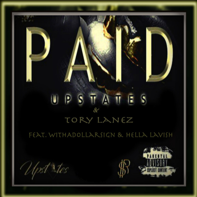 Paid (feat. WithADollarSign & Hella Lavish)