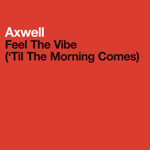 Axwell Feel the Vibe (original) cover
