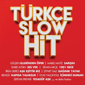 Türkçe Slow Hit Albümü