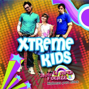 Jesús Es Super Fuerte - Xtreme Kids