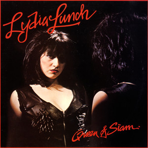 Album cover for Queen of Siam by Lydia Lunch