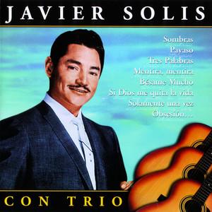 Javier Solis con Trio - Javier Solis
