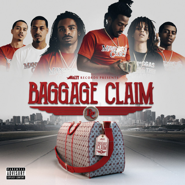 Mozzy Records Presents: Baggage Claim