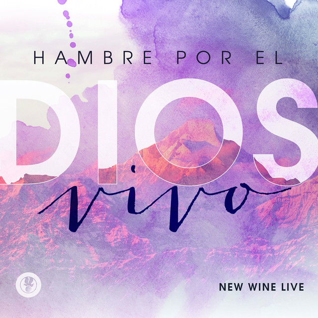 Album cover for Hambre Por el Dios Vivo (En Vivo) by New Wine