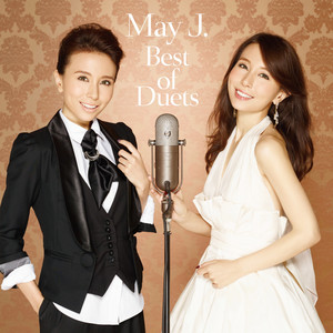 Best of Duets - May J.
