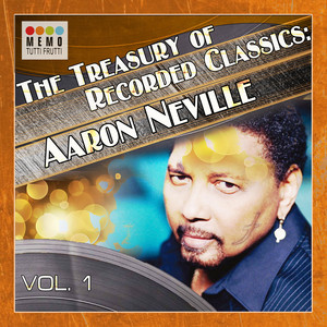 The Treasury of Recorded Classics: Aarone Neville -, Vol. 1 album