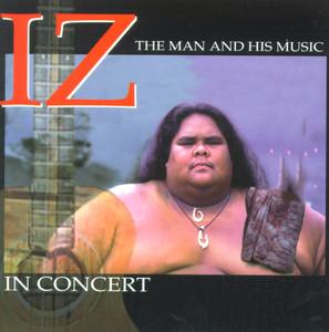 Iz In Concert - Israel Kamakawiwo'ole