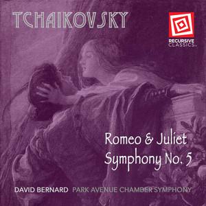 Tchaikovsky: Romeo & Juliet and Symphony No. 5 Albümü
