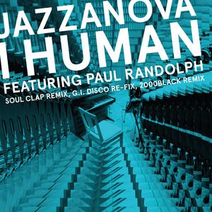 I Human feat. Paul Randolph - Remixes 1 (Soul Clap / 2000black / G.I. DISCO)