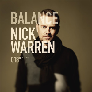 Balance 018 (Mixed By Nick Warren) [Un-Mixed Version] album