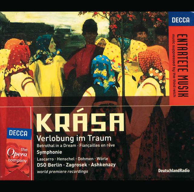 Krasa: Verlobung im Traum/Symphonie (2 CDs)