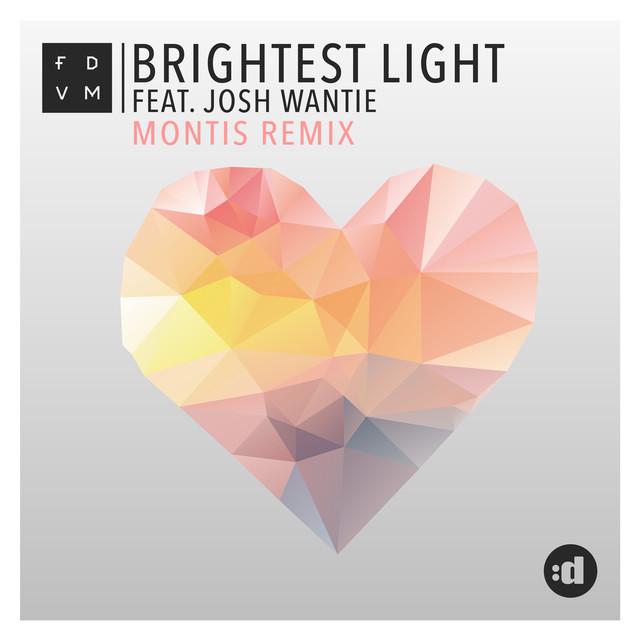Brightest Light (Montis Remix)