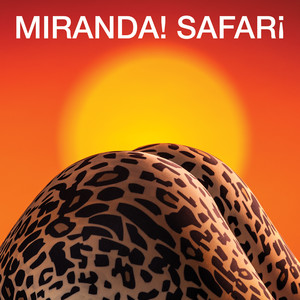Safari - Miranda!