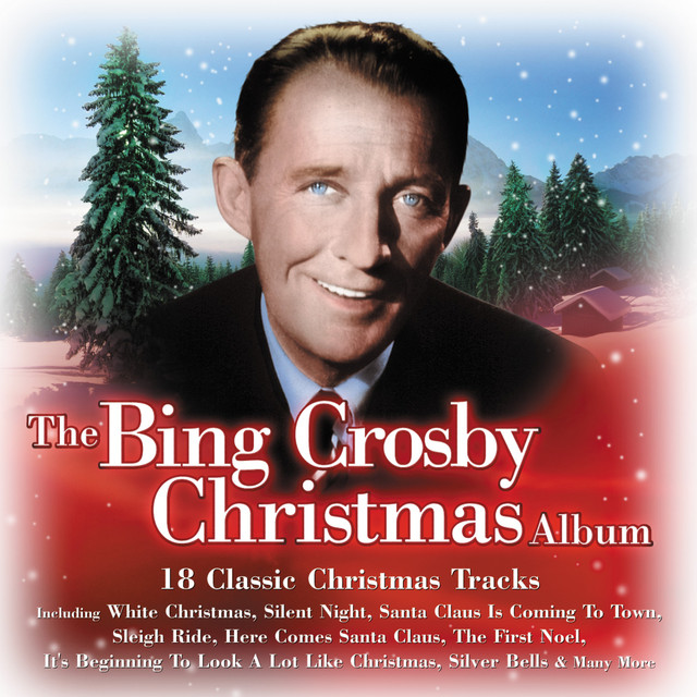 the bing crosby christmas album by bing crosby on spotify - Bing Crosby Christmas