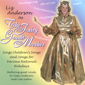 The Fairy Grandmother Sings Children's Songs for National Holidays album