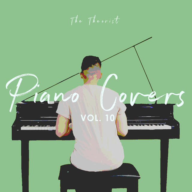 Piano Covers, Vol. 10