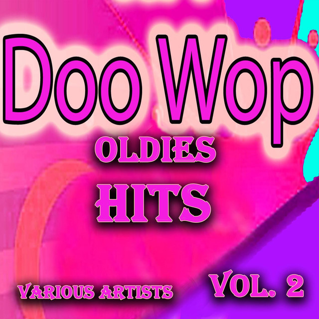 Various Artists Doo Wop Oldies Hits, Vol. 2 album cover