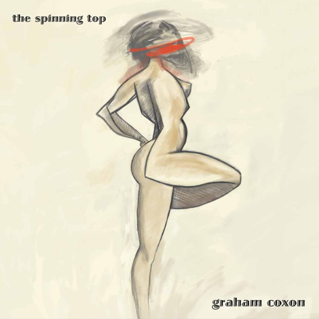 Album cover for The Spinning Top by Graham Coxon