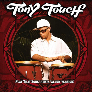 Tony Touch  Nina Sky, B‐Real Play That Song  cover
