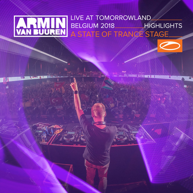 Live at Tomorrowland Belgium 2018 (Highlights) [A State Of Trance Stage]