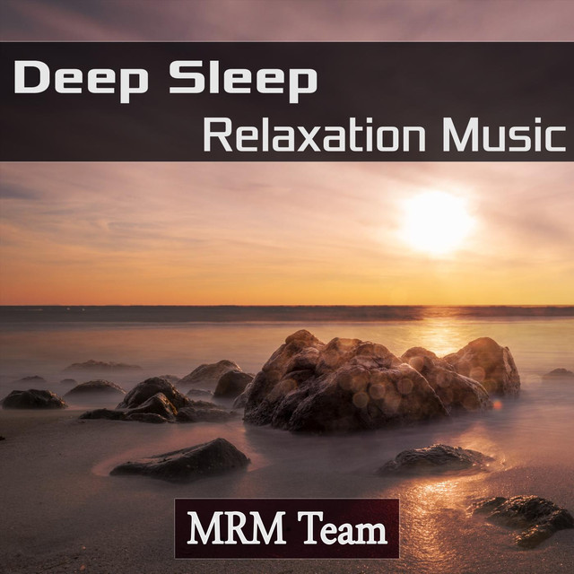 Deep Sleep Relaxation Music