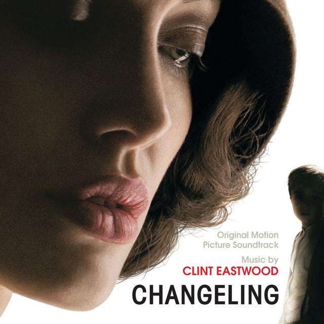 Changeling (Original Motion Picture Soundtrack)