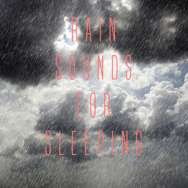 Rain Sounds for Sleeping Albumcover