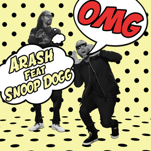 Arash, Snoop Dogg OMG (Radio Edit) cover