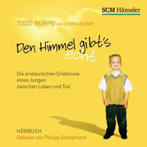 Den Himmel gibt's echt (Die erstaunlichen Erlebnisse eines Jungen zwischen Leben und Tod) Audiobook