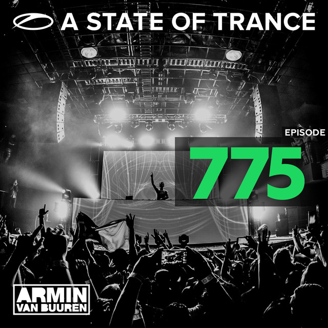 A State Of Trance Episode 775