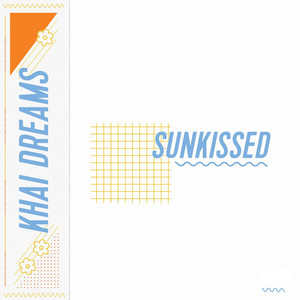 Sunkissed - Khai Dreams