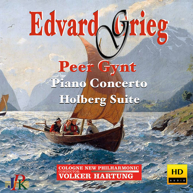 Grieg: Peer Gynt Suites, Piano Concerto & Holberg Suite