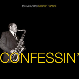 Confessin': The Astounding Coleman Hawkins album