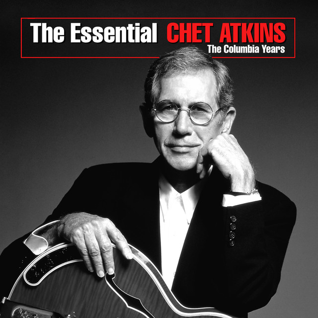 The Essential Chet Atkins: The Columbia Years