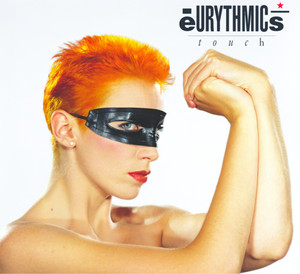 Touch - Eurythmics