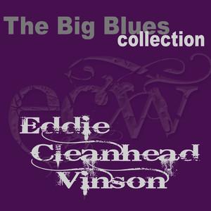 Eddie ''Cleanhead'' Vinson (The Big Blues Collection) album