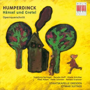 Humperdinck: Hansel und Gretel (Opera)